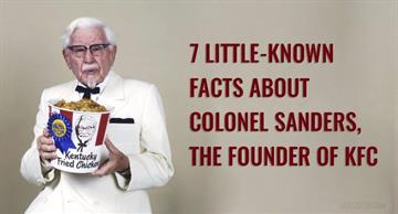 7 little-known facts about Colonel Sanders, the founder of KFC