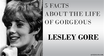 5 facts you may have not known about gorgeous Lesley Gore