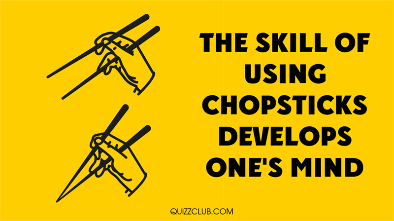 Culture Story: The skill of using chopsticks develops one's mind