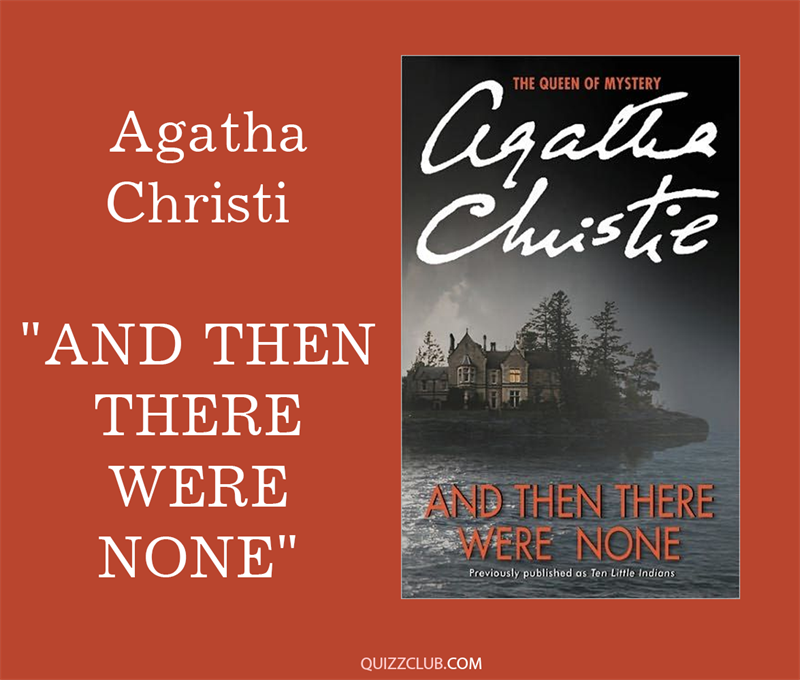 "Culture Story: 6. Agatha Christi ""And Then There Were None"""
