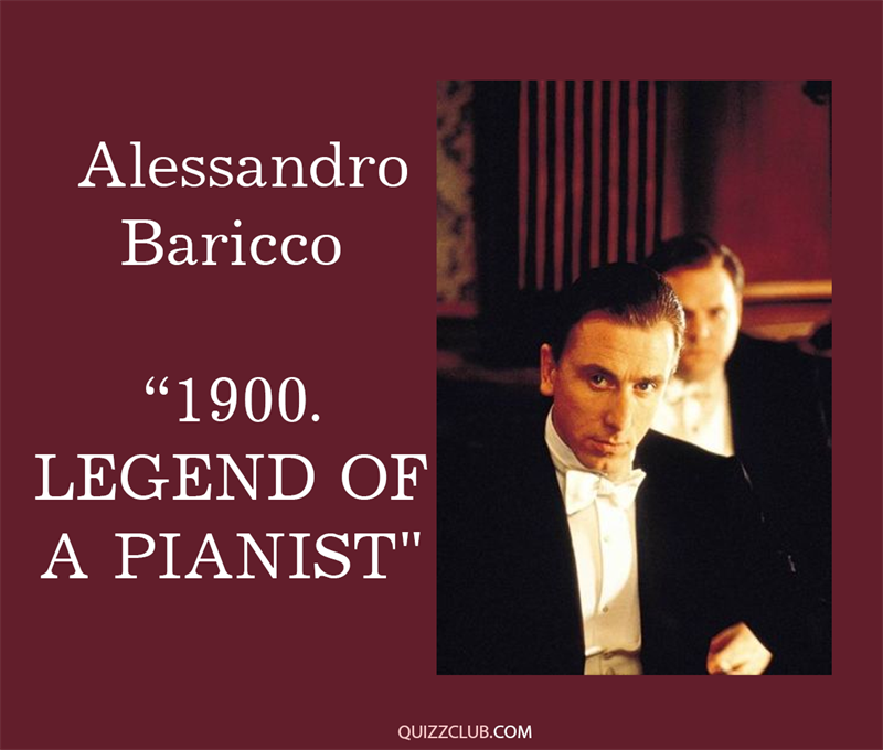 "Culture Story: 8. Alessandro Baricco ""1900. Legend of a pianist"""