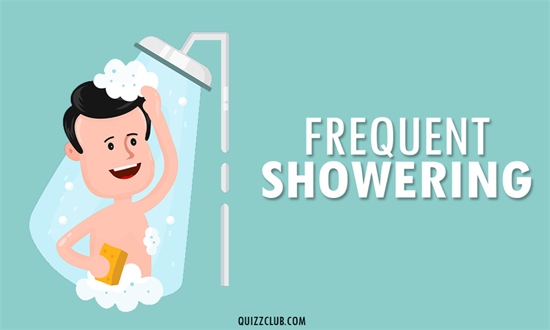 Society Story: Frequent showering