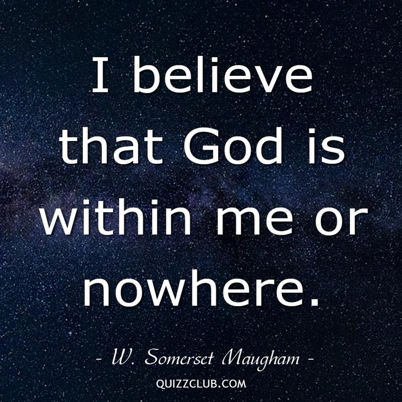 Culture Story: I believe that God is within me or nowhere.