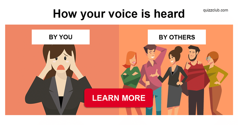 Story: Why does our voice sound differently when recorded?