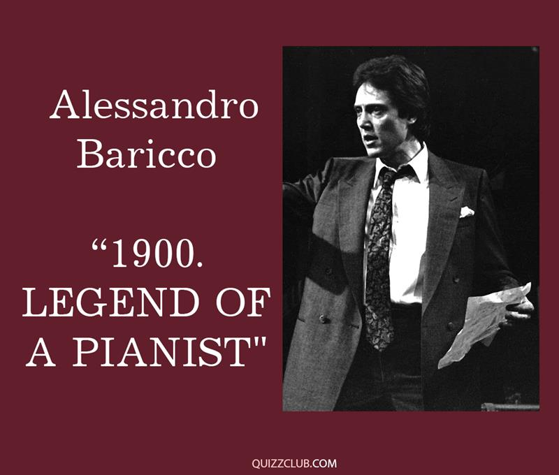 """Culture Story: 8. Alessandro Baricco """"1900. Legend of a pianist"""""""