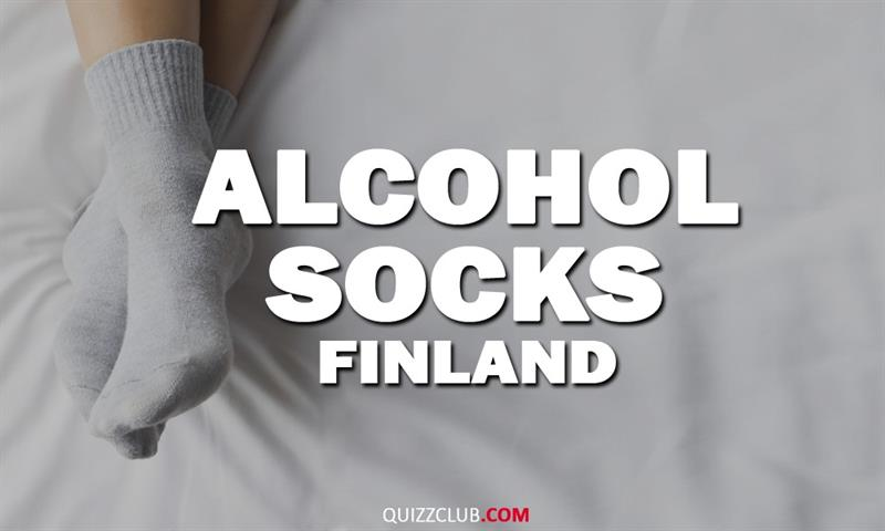 Geography Story: Alcohol socks (Finland)
