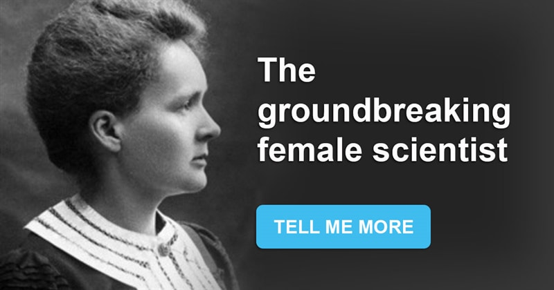 Science Story: 10 interesting facts about Marie Curie, the first woman to win a Nobel Prize
