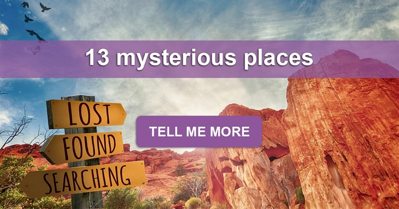 Geography Story: 13 mysterious places in the world you wouldn't find in a guide book