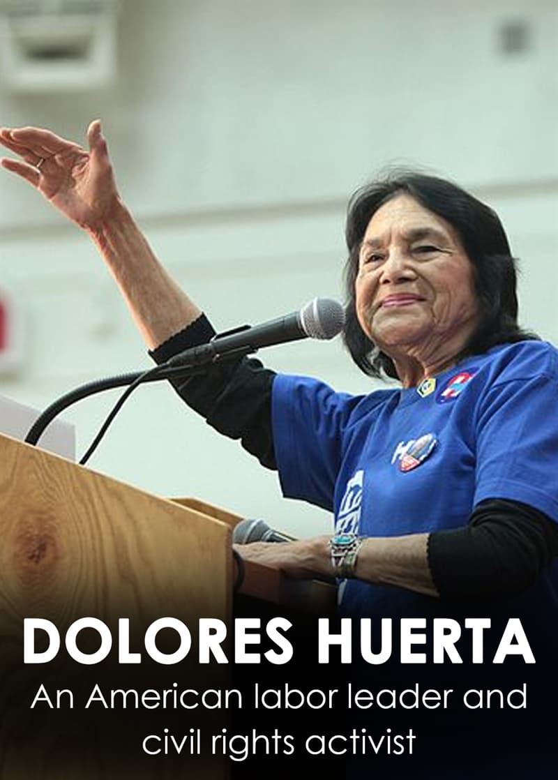 the life and contributions of the american labor leader dolores huerta Hispanic heritage month celebrates hispanic and latino americans like dolores huerta latina leader who is dolores huerta american labor activist and.