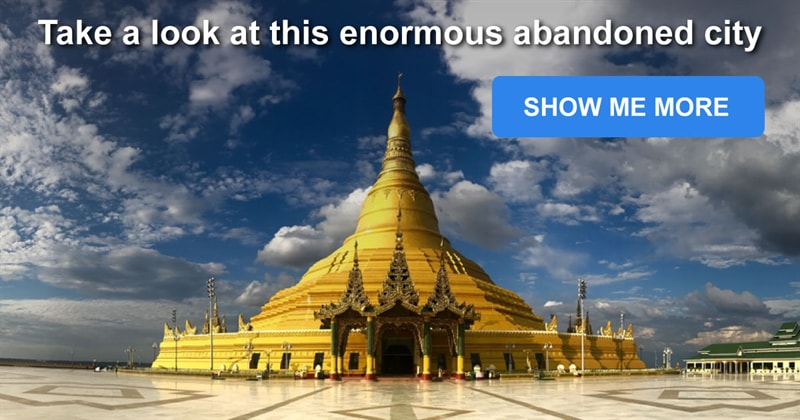 Geography Story: This little-known abandoned city in Burma is six times larger than New York