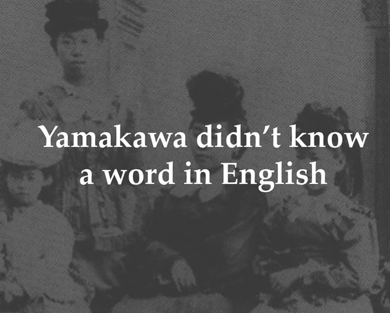 History Story: Yamakawa didn't know a word in English