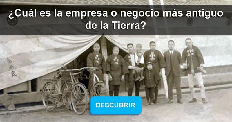 Historia Historia: ¿Cuál es la empresa o negocio más antiguo de la Tierra?