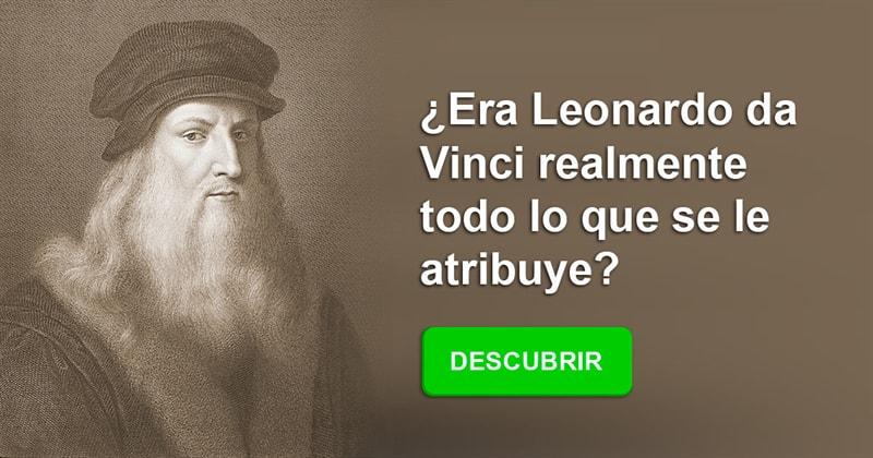 Historia Historia: ¿Era Leonardo da Vinci realmente todo lo que se le atribuye?