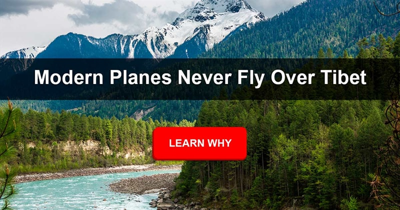 Geography Story: Why don't planes fly over Tibet?