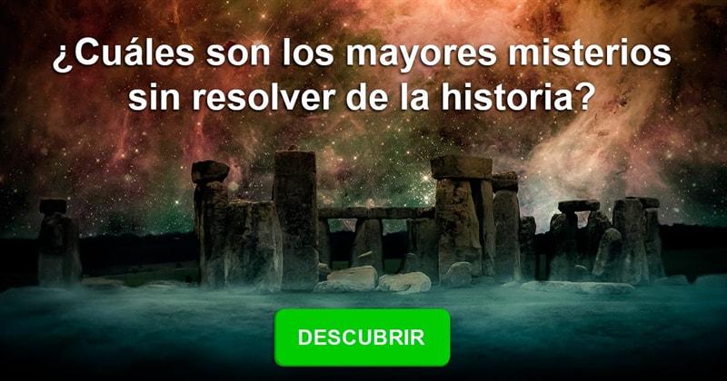 Сiencia Historia: ¿Cuáles son los mayores misterios sin resolver de la historia?