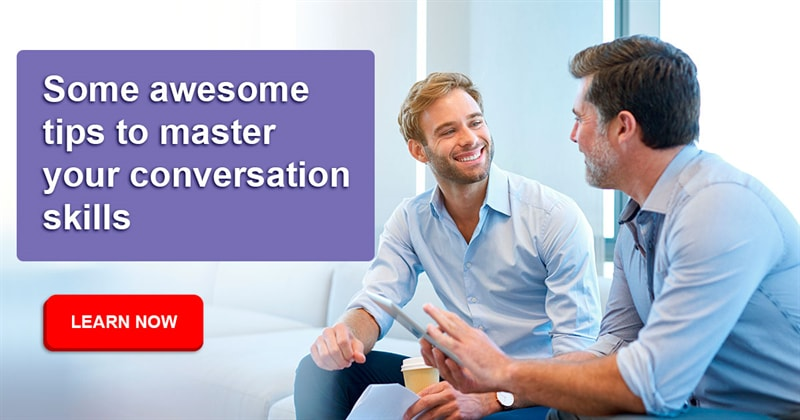 Society Story: Some awesome tips to  master your conversation skills