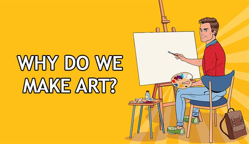 Science Story: Why do we make art?