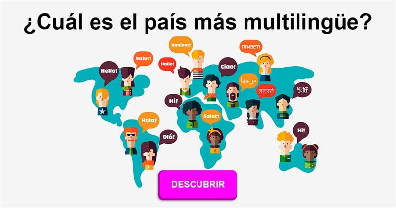 Geografía Historia: ¿Cuál es el país más multilingüe?
