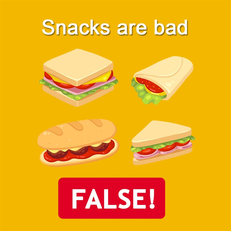 Science Story: Snacks are bad - FALSE!