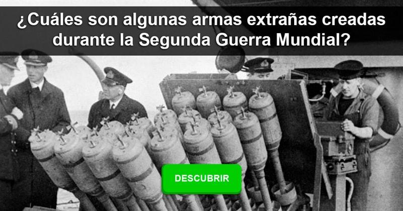 Historia Historia: ¿Cuáles son algunas armas extrañas creadas durante la Segunda Guerra Mundial?