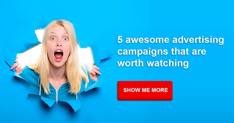 Movies & TV Story: 5 awesome advertising campaigns that are worth watching