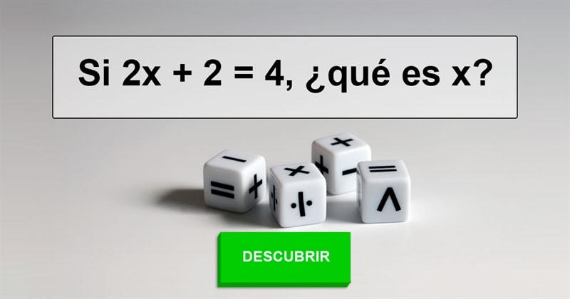 Сiencia Historia: Si 2x + 2 = 4, ¿qué es x?