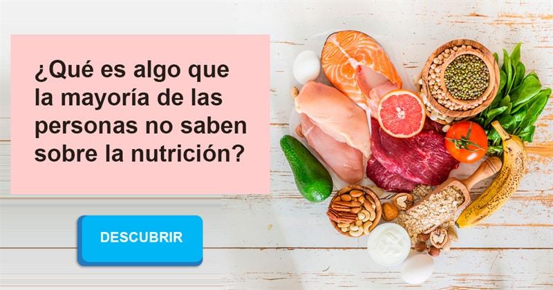 Сiencia Historia: ¿Qué es algo que la mayoría de las personas no saben sobre la nutrición?