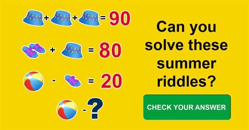 IQ Story: Try to solve these 7 funny riddles about summer