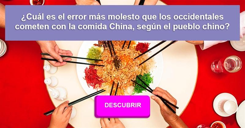 Cultura Historia: ¿Cuál es el error más molesto que los occidentales cometen con la comida China, según el pueblo chino?