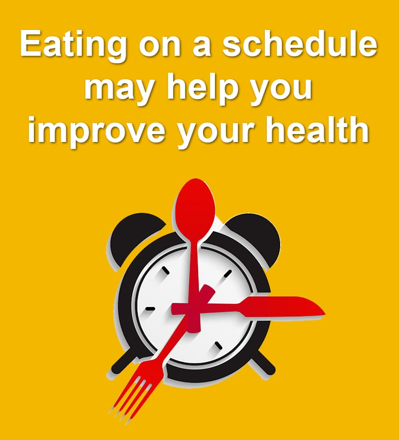 Science Story: Eating on a schedule can help you improve your health