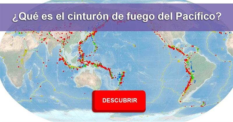 Geografía Historia: ¿Qué es el cinturón de fuego del Pacífico?