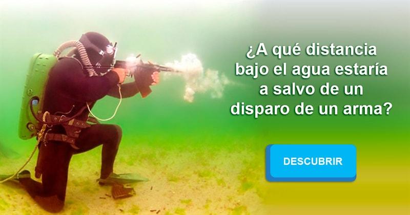 Сiencia Historia: ¿A qué distancia bajo el agua estaría a salvo de un disparo de un arma?