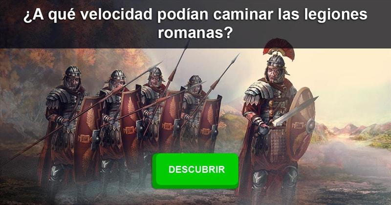 Historia Historia: ¿A qué velocidad podían caminar las legiones romanas?