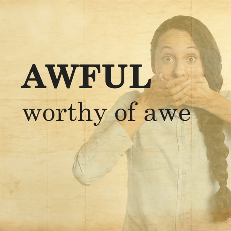 Science Story: AWFUL: worthy of awe