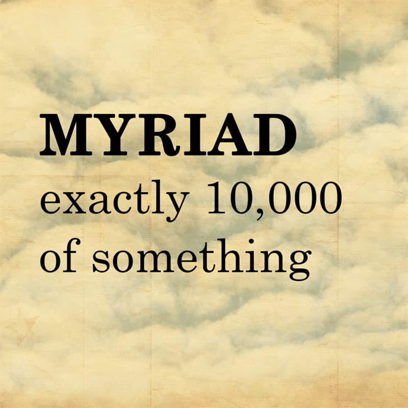 Science Story: MYRIAD: exactly 10,000 of something