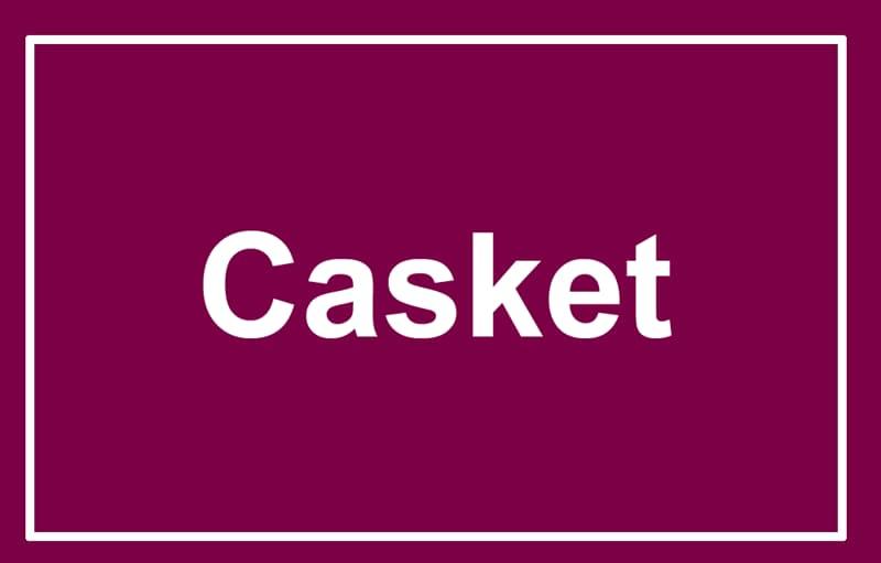 Society Story: A casket