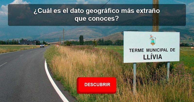 Geografía Historia: ¿Cuál es el dato geográfico más extraño que conoces?