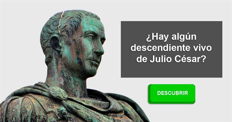 Historia Historia: ¿Hay algún descendiente vivo de Julio César?