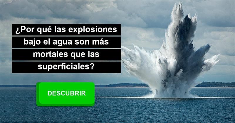 Сiencia Historia: ¿Por qué las explosiones bajo el agua son más mortales que las superficiales?