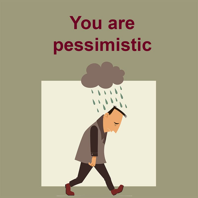 Society Story: You are pessimistic