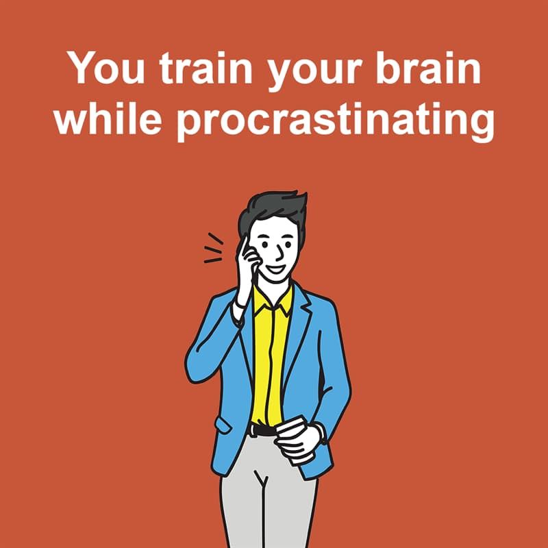 Science Story: You train your brain while procrastinating