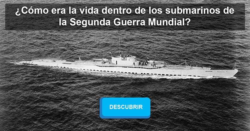 Historia Historia: ¿Cómo era la vida dentro de los submarinos de la Segunda Guerra Mundial?