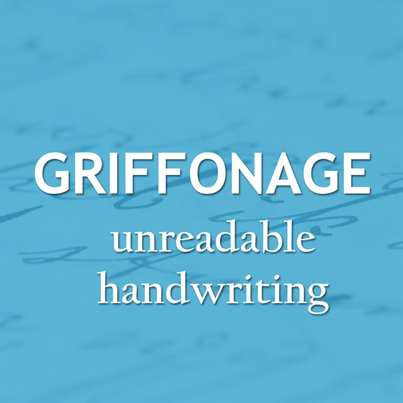Culture Story: Unreadable handwriting - griffonage