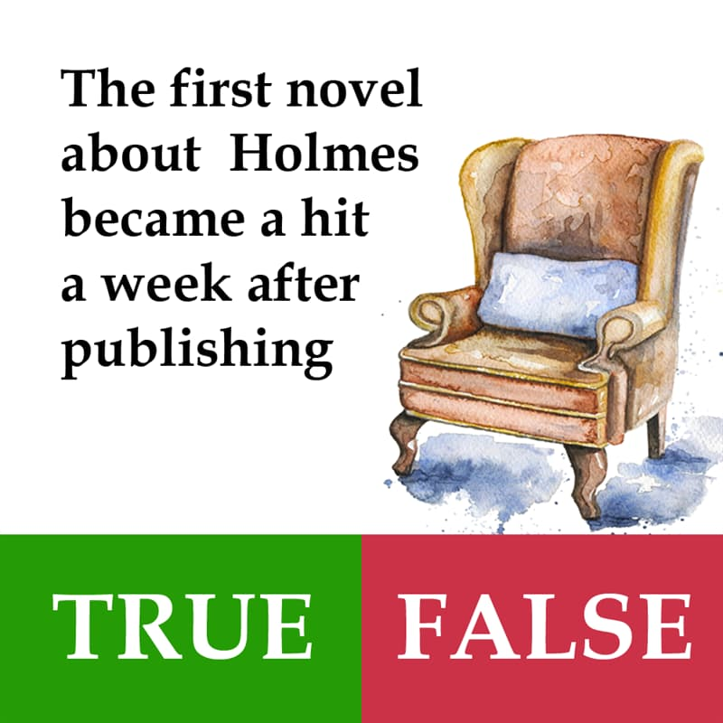 Culture Story: The first novel about Sherlock Holmes became a hit a week after publishing