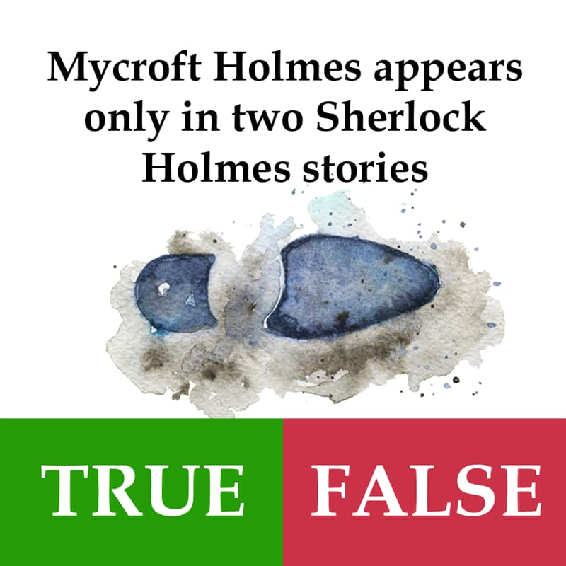 Culture Story: Mycroft Holmes appears only in two Sherlock Holmes stories