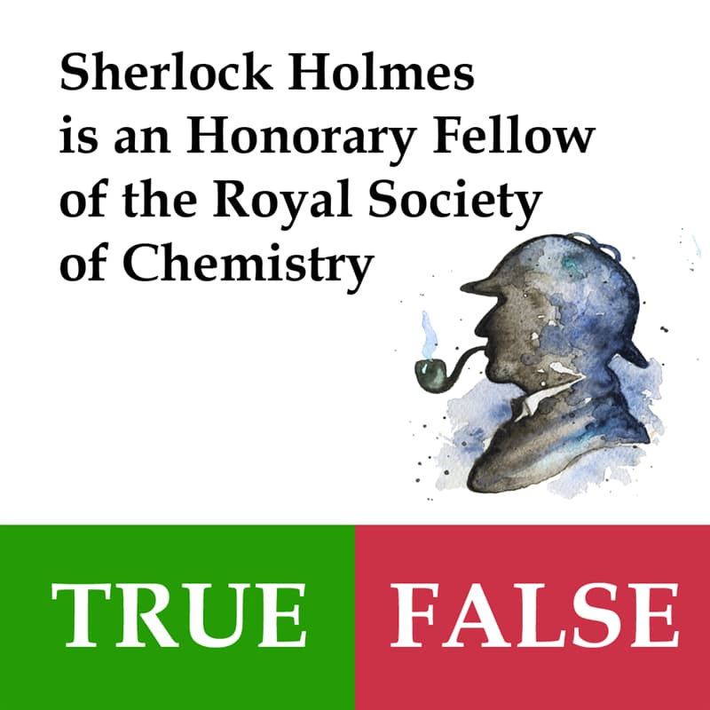Culture Story: Sherlock Holmes is an Honorary Fellow of the Royal Society of Chemistry