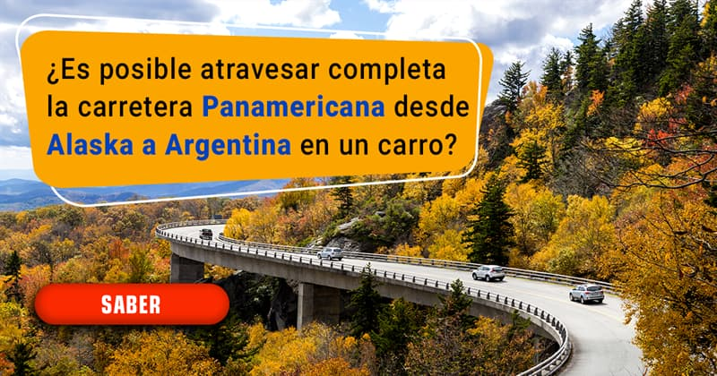 Geografía Historia: ¿Es posible atravesar completa la carretera Panamericana desde Alaska a Argentina en un carro?