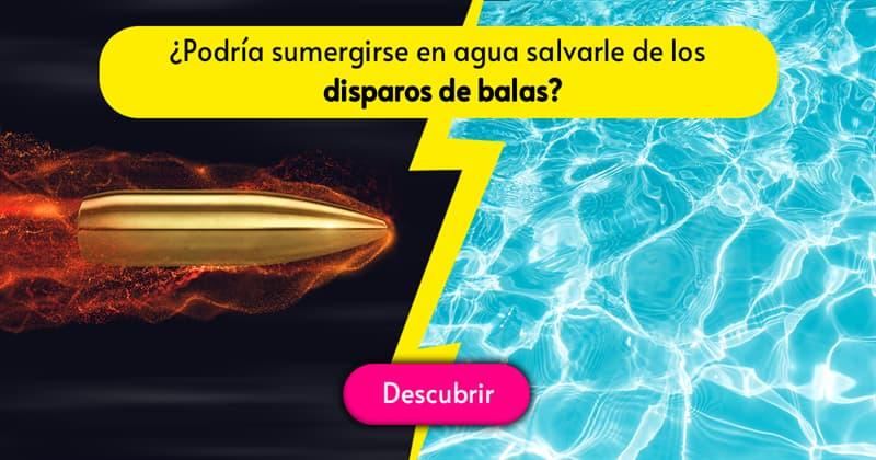 Сiencia Historia: ¿Podría sumergirse en agua salvarle de los disparos de balas como en las películas?