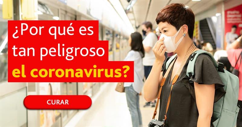 Сiencia Historia: ¿Por qué es tan peligroso el coronavirus?