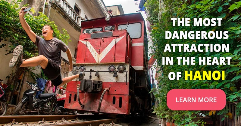 Geography Story: Hanoi Train Street - the story of one of the most unusual tourist attraction